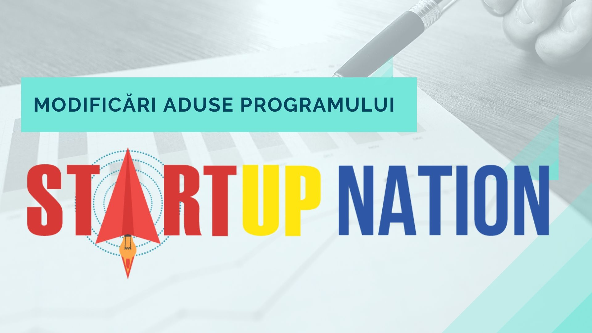 Modificari aduse Programului Start Up Nation 2020