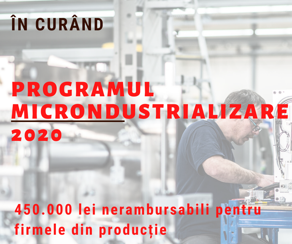 Se lanseaza in curand programul Microindustrializare 2020