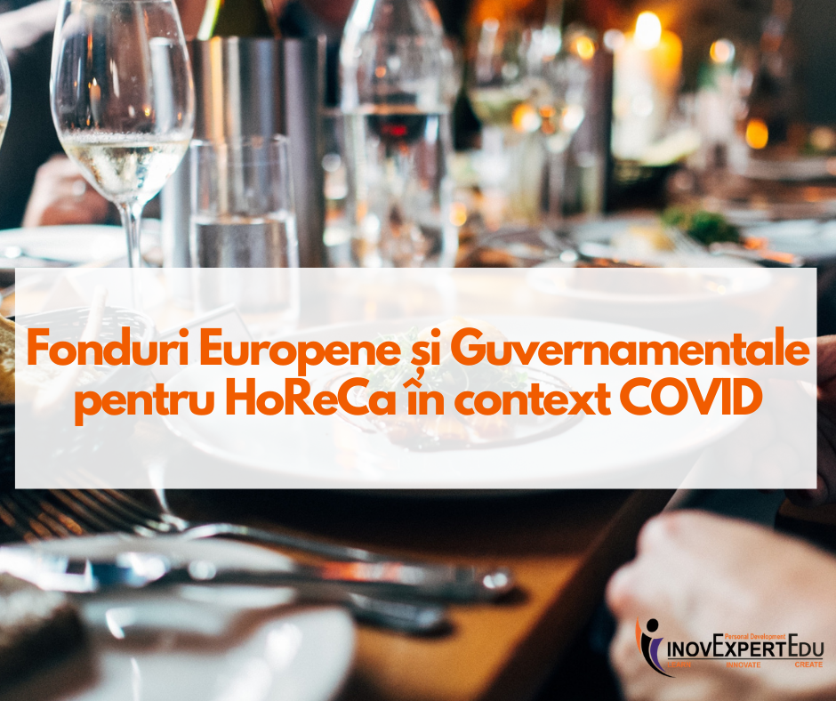 Granturi pentru Horeca -update mai 2021